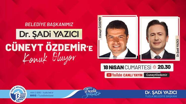 Dijital çağın öne çıkan araştırmacı gazetecisi kimliği ile tanınan Cüneyt Özdemir'e canlı yayın konuğu  olan Tuzla Belediye Başkanı Dr. Şadi Yazıcı, gündem ve özel çalışmalar hakkında açıklamalarda bulundu.